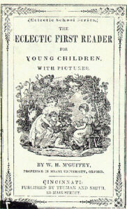 The McGuffey readers were important for instructing children with morality lessons from Scripture.